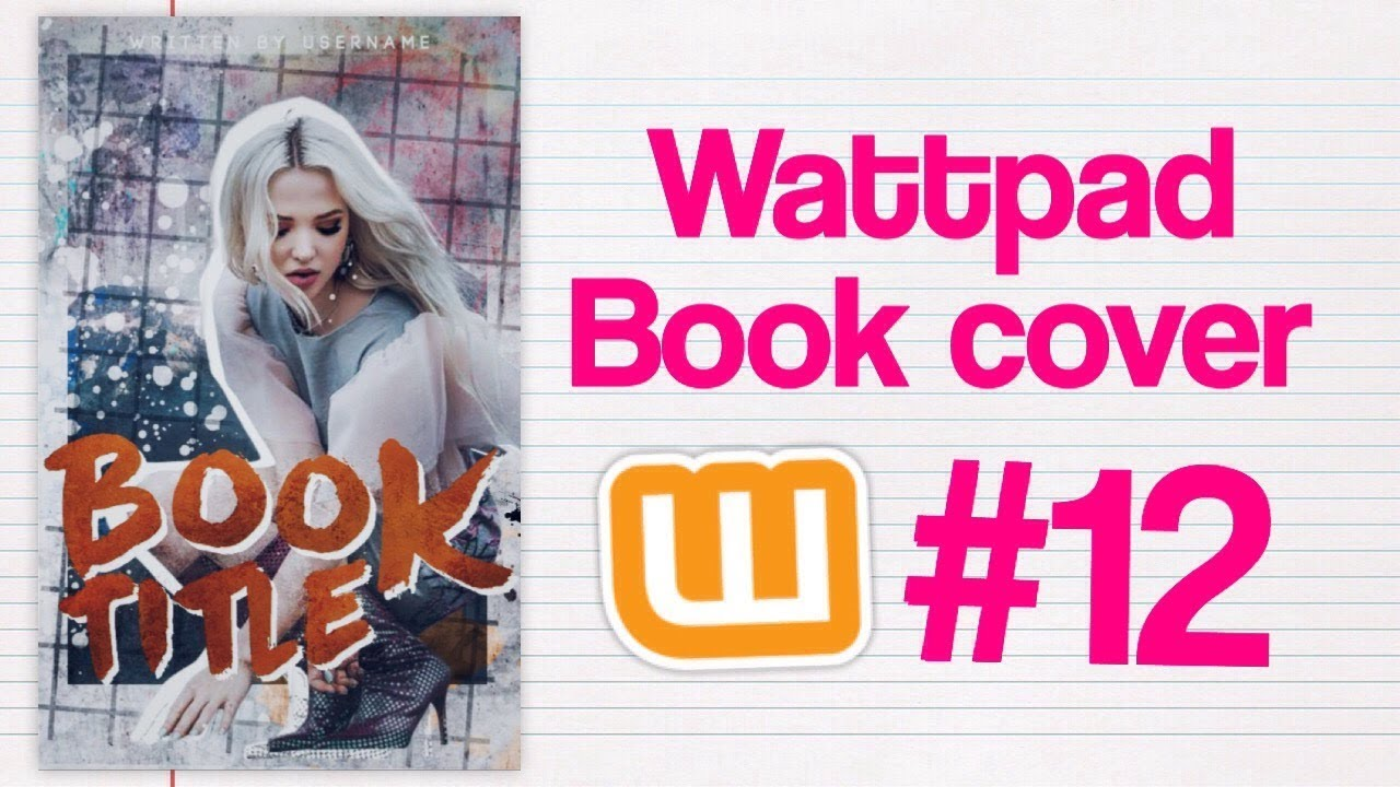 Upload Book Cover Wattpad : Wattpad book cover youtube