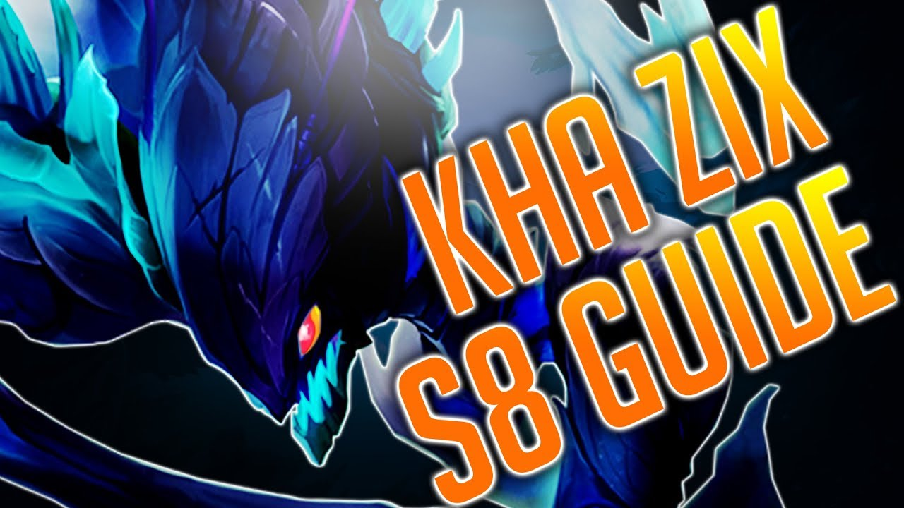 how to play kha zix s8