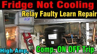 Gambar cover Fridge not cooling compressor sometime work after trip compressor relay defective repair Learn Hindi