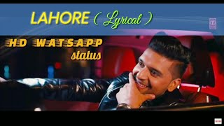 Guru Randhawa: Lahore (Bhushan Kumar) | WHATSAPP STATUS |LYRICAL VIDEO |LYRICS MOTION