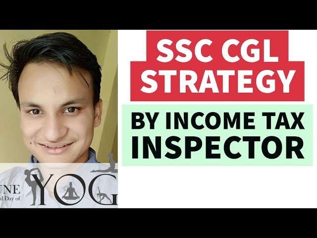 How to prepare for SSC CGL 2018 - Strategy by Aakash - Selected As Income TAX Inspector