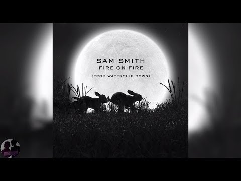 Sam Smith - Fire on Fire (From Watership Down) Mp3
