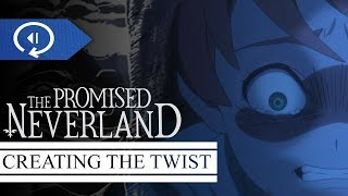 How to Execute an Effective Plot Twist - The Promised Neverland