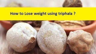 Triphala powder for weight loss | Triphala Churna benefits