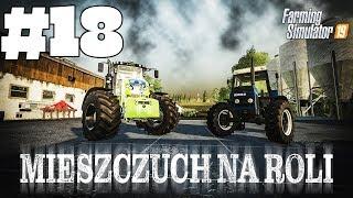 Farming Simulator 19 | #18 Nowy nabytek! Nowości na kanał | MIESZCZUCH NA ROLI Video