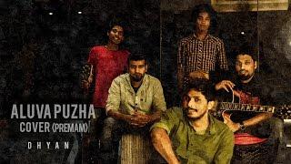 Download Hindi Video Songs - ALUVA PUZHA (Premam) COVER - DHYAN |HD|
