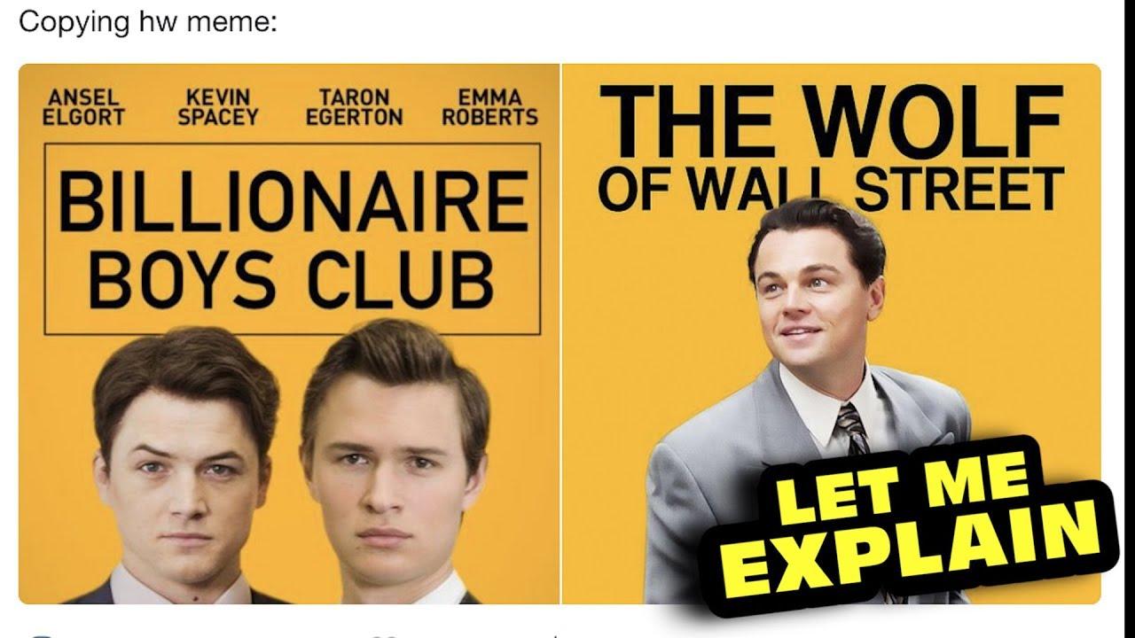 Download This Movie Made $126 | Let Me Explain Billionaire Boys Club