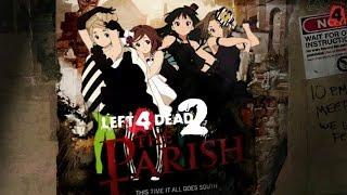 left 4 dead 2 the parish end co op part2 สะพานมรณะ