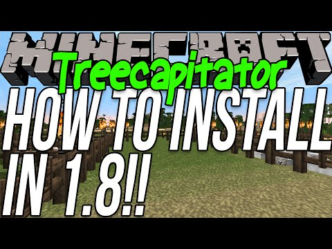 How To Download & Install Treecapitator in Minecraft 1.8