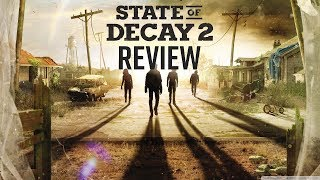 State of Decay 2 Review - Not The Exclusive Xbox Needs (Video Game Video Review)