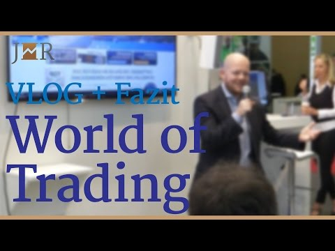 World of Trading Frankfurt - VLOG und Fazit