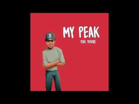 Chance the Rapper - My Peak (feat. Future) [Unofficial Release]