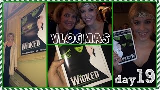 What a WICKED Night! ❄ Vlogmas Day 19 Thumbnail