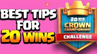 BEST TIPS FOR 20 WINS Crown Championship Challenge + Collecting All Rewards   Clash Royale