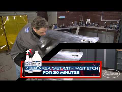 How To Remove Rust Quickly for Paint Prep with Fast Etch - Kevin Tetz from Eastwood