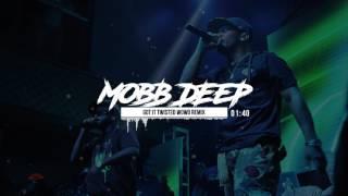 Mobb Deep - Got It Twisted Wowo REMIX