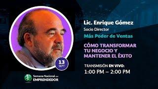 """Enrique Gómez Gordillo   """"Como transformar tu negocio y mantener el éxito"""""""
