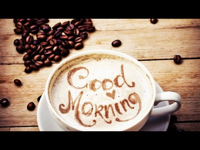 Morning Coffee Music For Your Morning Coffee 2 Hours Of Morning Coffee Music Playlist Youtube