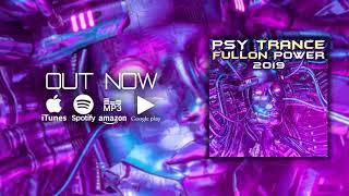 Psy Trance Fullon Power 2019 (CL004 - ClubLyfe) [Goa Doc DJ Mix]