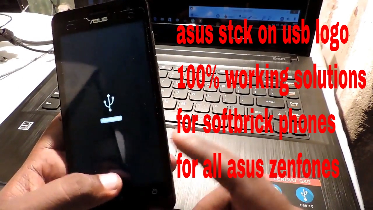 Fix Asus Zenfone 5 Stuck On Usb Logo Youtube