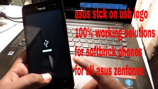FIX ASUS ZENFONE 5 STUCK ON USB LOGO
