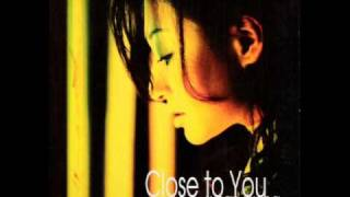 Close to you (susan Wong)