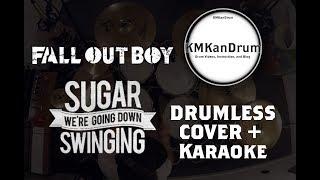Sugar, We're Going Down - Fall Out Boy - KMKanDrum Cover + Karaoke