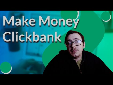 How To Make Money On Clickbank For Beginners (Affiliate Marketing Guide)