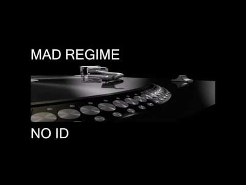 Mad Regime - No ID