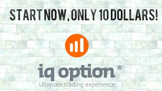 How to Start Trading Options With Only 10$ dollars, Forex, Commodities, Stocks, ETFs, Binary Options