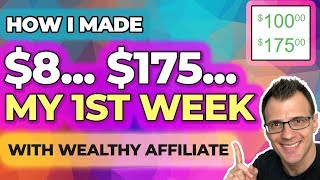 Wealthy Affiliate Review - How I Made My First $175 (2019)