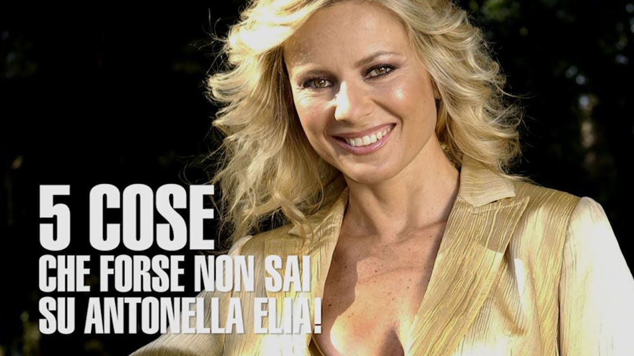 5 cose che forse non sai su Antonella Elia #madai - Altezza, età ...