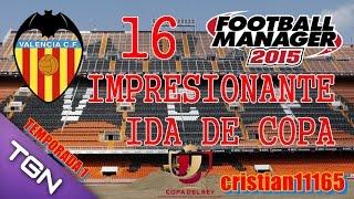 FOOTBALL MANAGER 2015 PC - TEMPORADA 1 - Valencia CF - Impresionante ida de copa!!! - Español HD #16