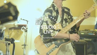 【STUDIO LIVE】MASH BROWN ~part 3~