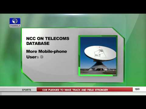 News Across Nigeria: NCC To Sanction Non compliant Operators Over Database