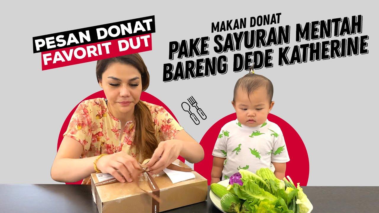 MAKAN DONAT PAKE PARE MENTAH DAN TIMUN BARENG DEDE KATHERINE
