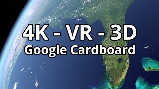 Earth from Space - 360° - 4K VR 3D - Cardboard