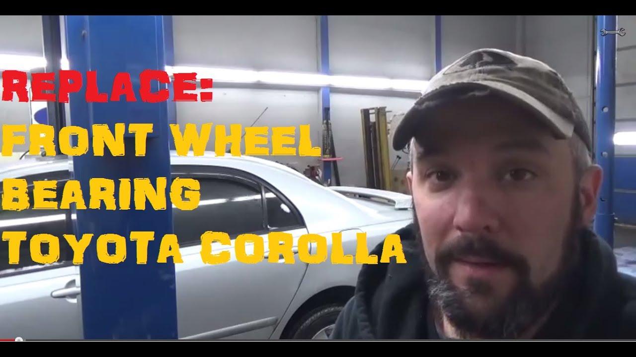 Replace Front Wheel Bearing - Toyota Corolla