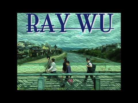 RAY WU - My Friend