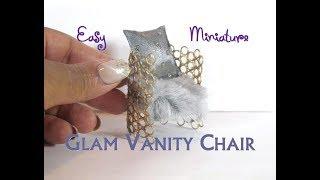 Easy DIY Hollywood Glam Vanity Chair Dollhouse Miniature Furniture