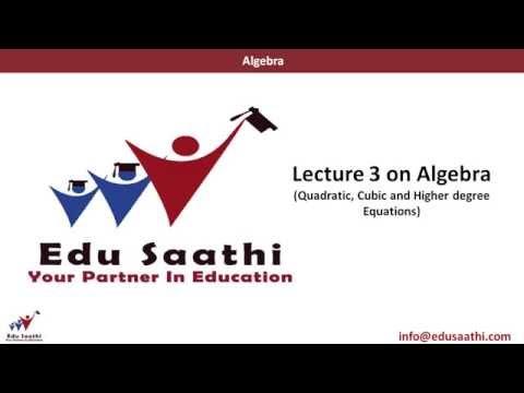 Quantitative Ability: Algebra-3 (Quadratic & Higher Degree Equations)   www.edusaathi.com