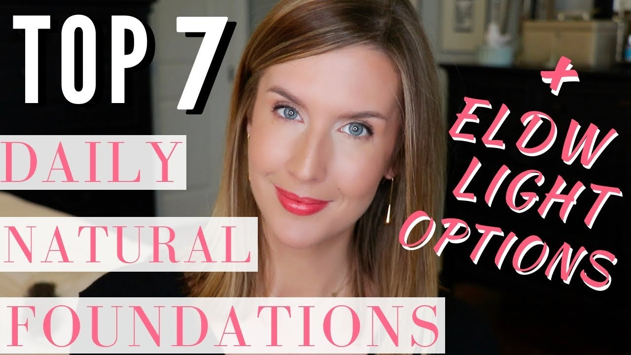1d52a3e24d6 The BEST Natural Foundation for Daily Use   Top 7 Everyday Foundations