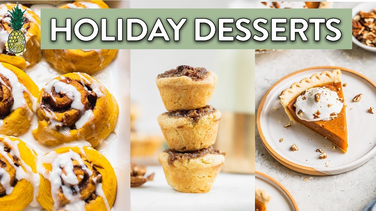 Easy Holiday Dessert Recipes Vegan Youtube
