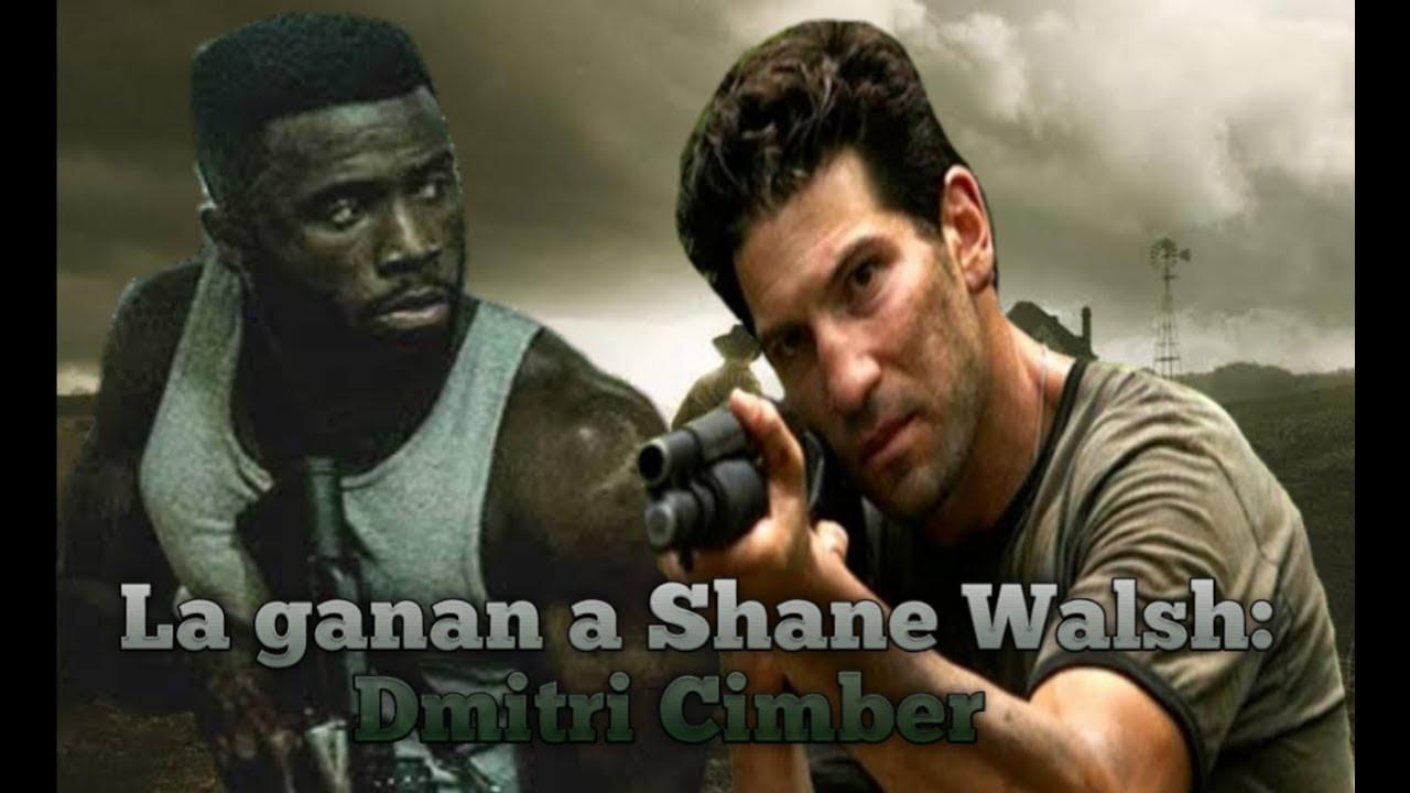 Le ganan a Shane Walsh: Dmitri Cimber.