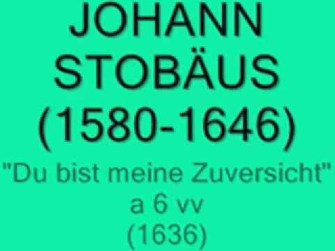 JOHANN STOBÄUS- Du bist meine Zuversicht a 6 vv (1636)