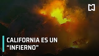 Incendios forestales convierten a California en un infierno - Paralelo 23