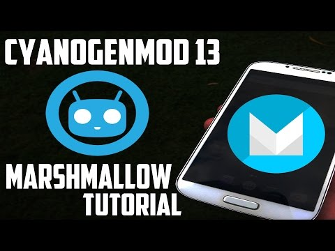 Samsung Galaxy S4 Cyanogenmod 13 (6.0 Marshmallow) Install Tutorial!