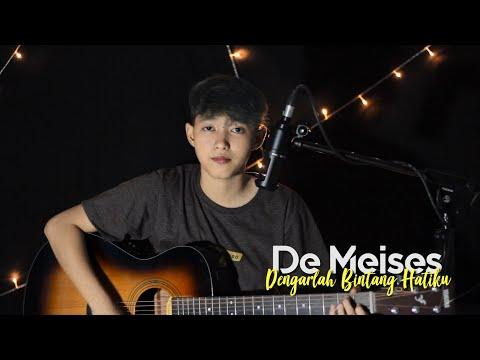 DeMeises - Dengarlah Bintang Hatiku (Cover Chika Lutfi)
