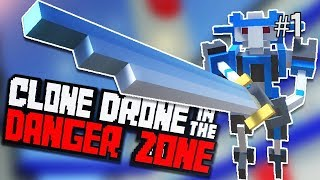 Twitch Livestream | Clone Drone in the Danger Zone Part 1 [PC]