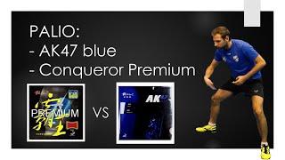 review Palio Conqueror Premium vs Palio AK47 Blue  #tabletennisexperts